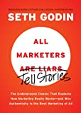 All Marketers are Liars: The Underground Classic...