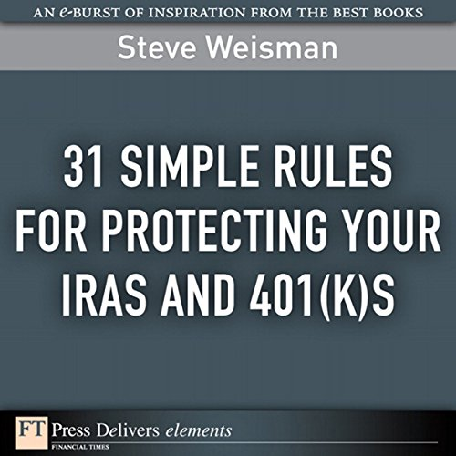 31 Simple Rules for Protecting Your IRAs and 401(k)s audiobook cover art