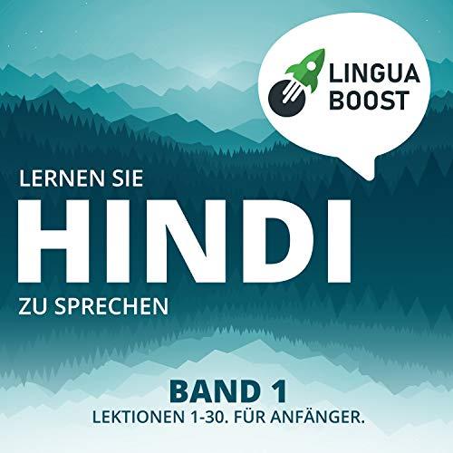 Lernen Sie Hindi zu sprechen. Band 1. (English Edition)