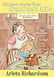 Still More Stories from Grandma