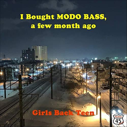 I Bought MODO BASS, a few month ago