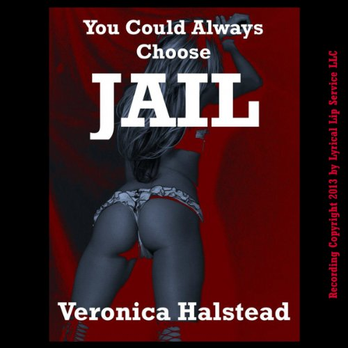 You Could Always Choose Jail cover art