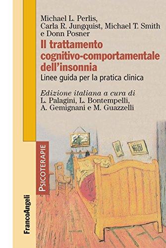 Il trattamento cognitivo-comportamentale dell'insonnia. Linee guida per la pratica clinica (Psicoterapie Vol. 191)