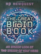 The Great Brain Book, The: an Inside Look at the Inside of Your Head