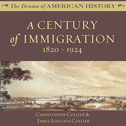 A Century of Immigration audiobook cover art