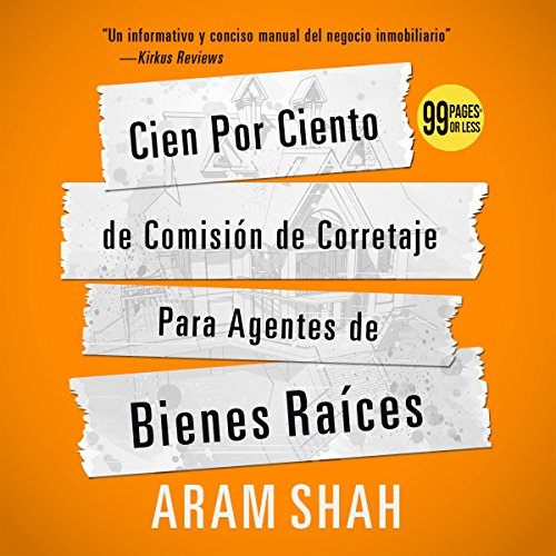 Cien Por Ciento de Comision de Corretaje Para Agentes de Bienes Raices [One Hundred Percent Commission Brokerage for Realtors] audiobook cover art