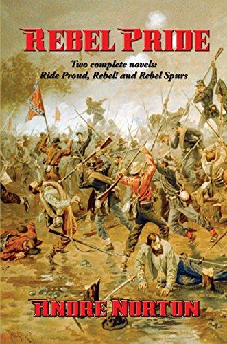 Rebel Pride: Two complete novels: 'Ride Proud, Rebel!' and 'Rebel Spurs'