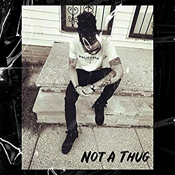 Not a Thug