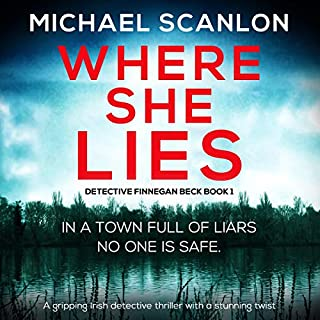 Where She Lies: A Gripping Irish Detective Thriller with a Stunning Twist cover art