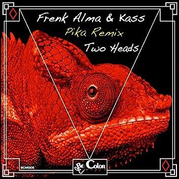 Two Heads (PIKA Remix)