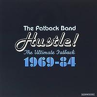 Hustle! The Ultimate Fatback 1969-1984 by Fatback Band (2004-08-10)