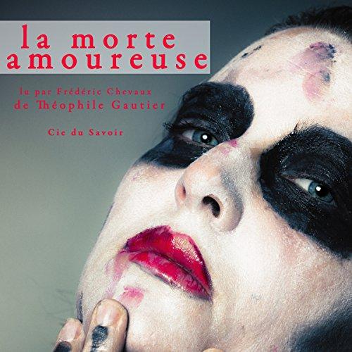 La morte amoureuse audiobook cover art