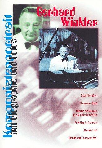 Komponistenportrait : Gerhard Winkler - Songbook für Klavier und Gesang mit Biographie und Fotos -- enthält 25 Songs u.a. mit CAPRI FISCHER - plus praktischen Bleistift (Noten/sheet music)