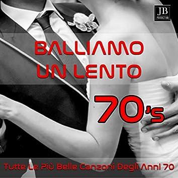 Balliamo Un Lento 70's (Tutte Le Piu' Belle Canzoni Degli Anni 70)