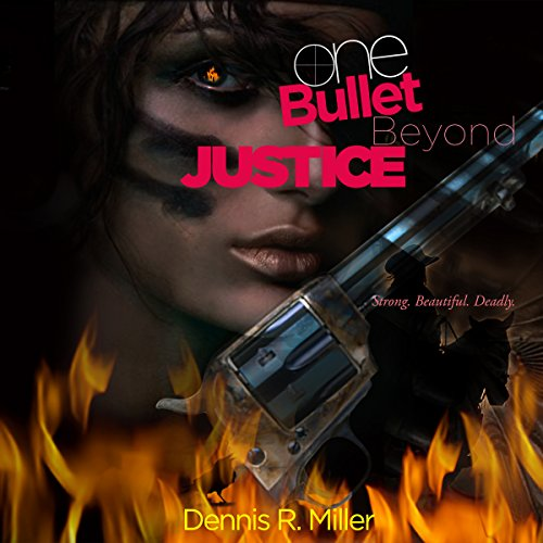 One Bullet Beyond Justice audiobook cover art