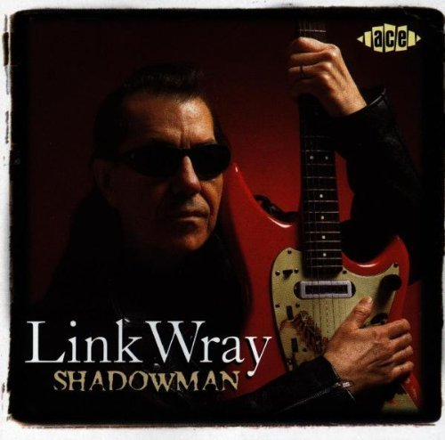 Shadowman by WRAY,LINK (2004-12-27)