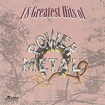 18 Greatest Hits Of Power Metal