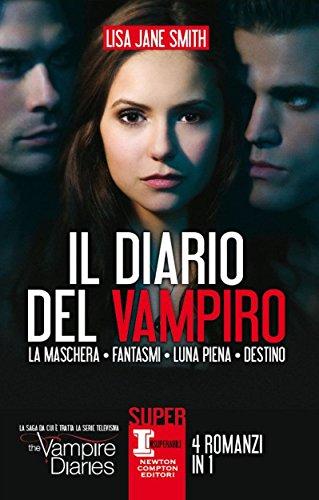 Il diario del vampiro. 4 romanzi in 1 (eNewton Narrativa)