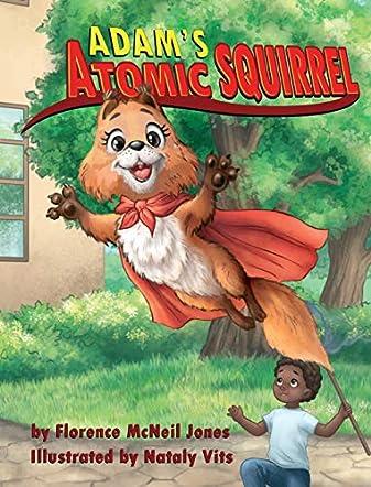 Adam's Atomic Squirrel