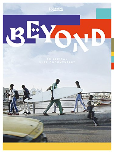 Beyond, an African Surf Documentary [OV]