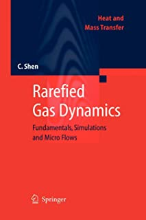 Rarefied Gas Dynamics: Fundamentals, Simulations and Micro Flows