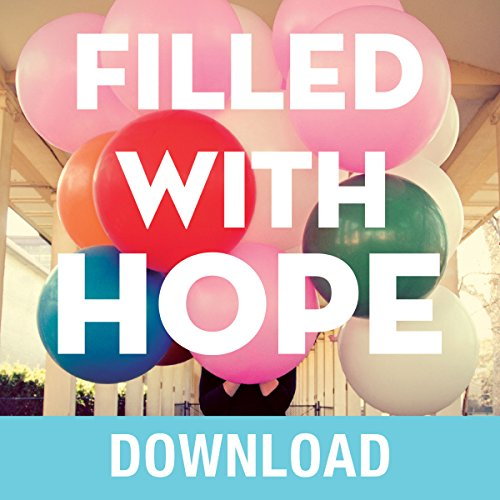 Filled with Hope audiobook cover art