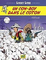 Les Aventures de Lucky Luke d'Après Morris - Tome 9 - Un cow-boy dans le coton d'Achdé