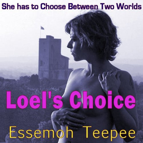 Loel's Choice audiobook cover art
