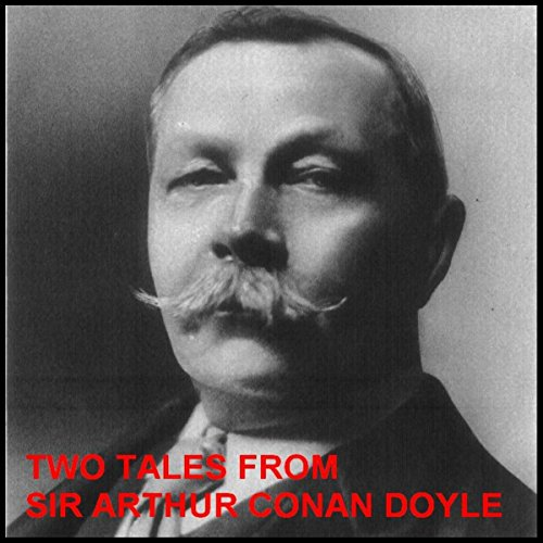 Two Tales from Sir Arthur Conan Doyle: The New Catacomb and The Beetle-Hunter audiobook cover art