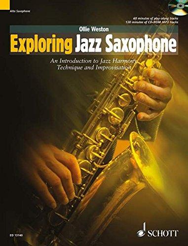 Exploring Jazz Saxophone: An Introduction to Jazz Harmony, Technique and Improvisation. Alt-Saxophon. Ausgabe mit CD. (Schott Pop-Styles)