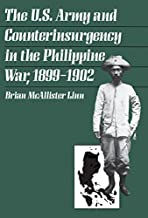 Free Download The U.S. Army and Counterinsurgency in the Philippine War, 1899-1902 by Brian McAllister Linn (1989-01-01) B01JXS8CYU/ Free PDF Book
