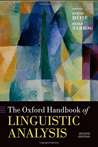The Oxford Handbook of Linguistic Analysis (Oxford Handbooks)