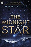 The Midnight Star (The Young Elites book 3): Marie Lu