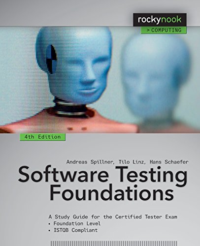 Software Testing Foundations, 4th Edition: A Study Guide for the Certified Tester Exam (Rocky Nook Computing)