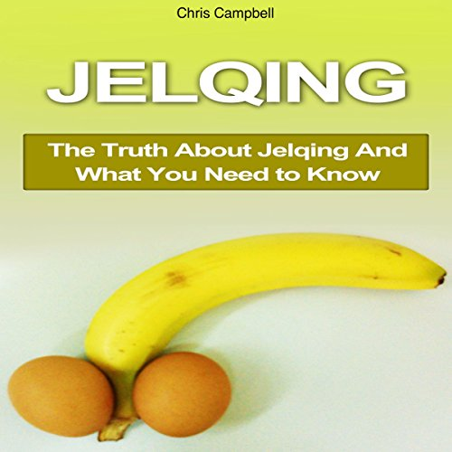 Jelqing audiobook cover art