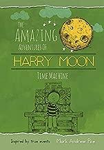 Time Machine: The Amazing Adventures Of Harry Moon