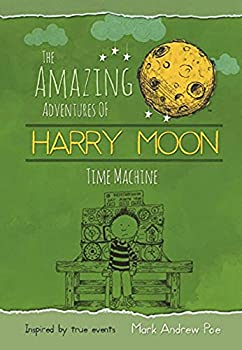 Time Machine - Book  of the Amazing Adventures of Harry Moon