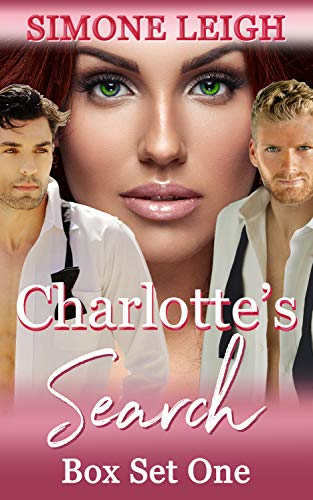 Charlotte's Search - Box Set One: A Tale of BDSM Ménage Romance and Suspense (English Edition)