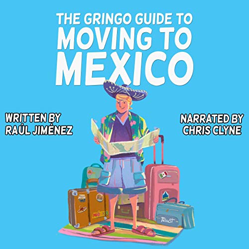 『The Gringo Guide to Moving to Mexico』のカバーアート