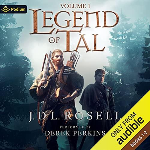 Legend of Tal: Volume I: Books 1-2 (Legend of Tal)