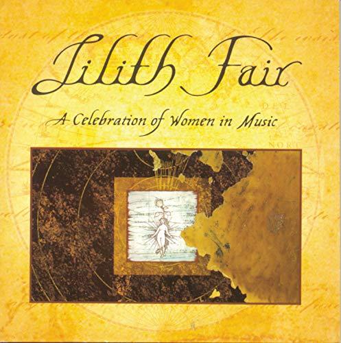 Lilith Fair: A Celebration of Women in Music [Audio CD] Paula Cole; Indigo Girls; Joan Osborne; Sarah McLachlan; Jewel; Emmylou Harris; Meredith Brooks; Tracy Bonham; Victoria Williams and Dayna Manning