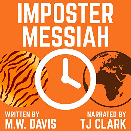 Imposter Messiah Audiobook By M. W. Davis cover art