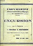UNE PLAQUETTE PROGRAMME ET MENU DE 4 PAGES : UNION SPORTIVE DU PERSONNEL DE LA CAISSE D'EPARGNE DE BORDEAUX - EXCURSION SOUS LA PRESIDENCE DE MONSIEUR E.MAYAUDON JEUDI 14 MAI 1953.