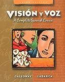 Visión y voz: A Complete Spanish Course