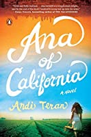 Ana of California: A Novel by Andi Teran(2015-06-30)