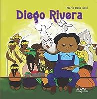 DIEGO RIVERA: biografías para niños par María Delia Solá