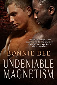 Undeniable Magnetism by [Bonnie Dee]