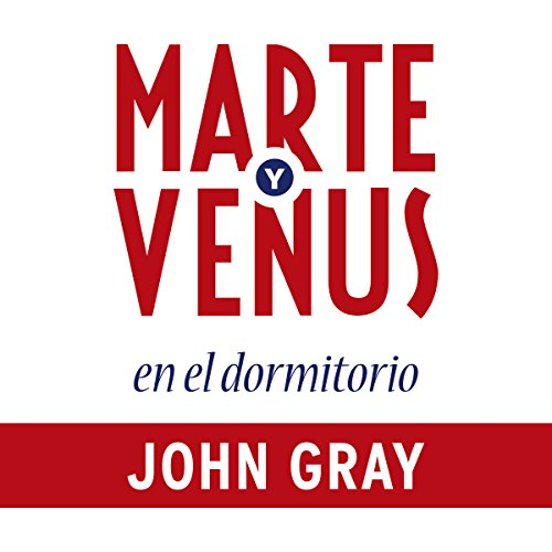 Marte y Venus en el dormitorio [Mars and Venus in the Bedroom] audiobook cover art