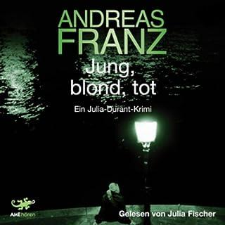 Jung, blond, tot (Julia Durant 1) Titelbild