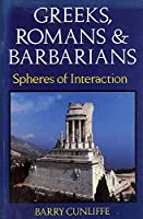 Greeks, Romans and Barbarians: Spheres of Influence